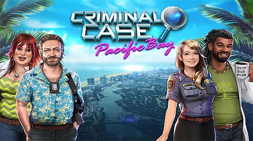 Criminal Case Pacific Bay Cheats Hack Get Infinity Coins and Energy